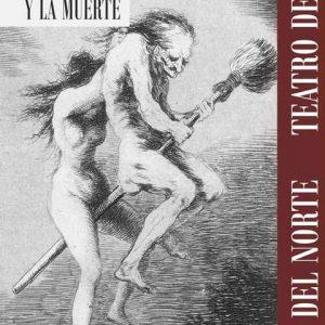 Teatro: Retablo de la Avaricia, la Lujuria y la Muerte
