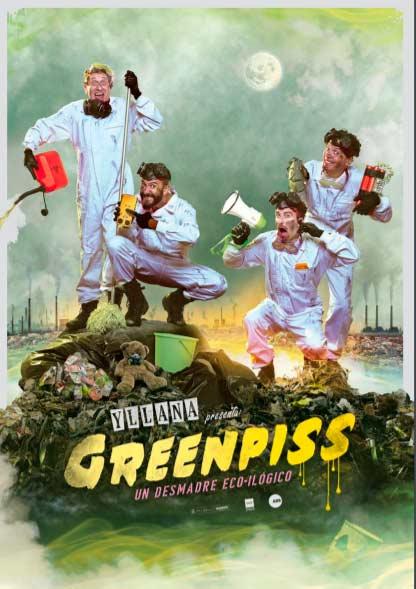 Teatro: Greenpiss (Un desmadre eco-ilógico)